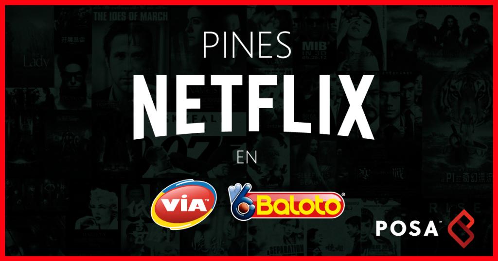 Netflix En Baloto Todo Sobre Los Pines Prepago Posa